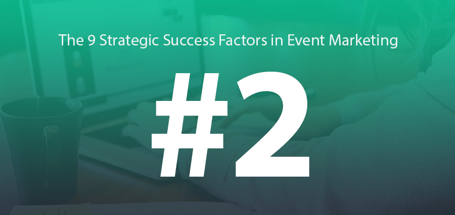 #2 | Content Strategy = B2B Event Success