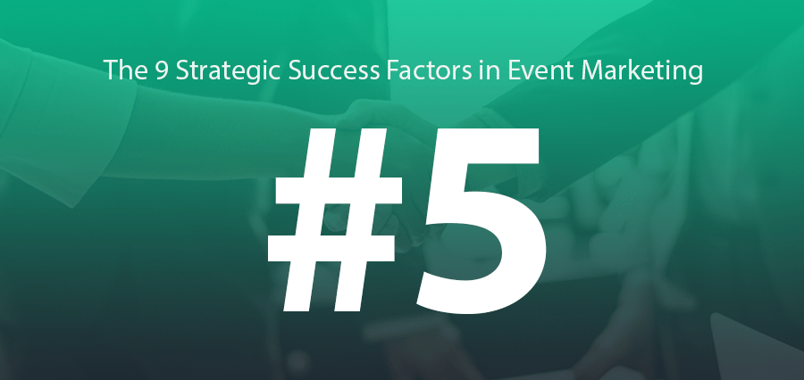 #5 | Great Partners Usually = Great B2B Events