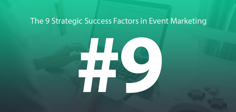 #9 | B2B Event Marketing: Measure It To Manage It