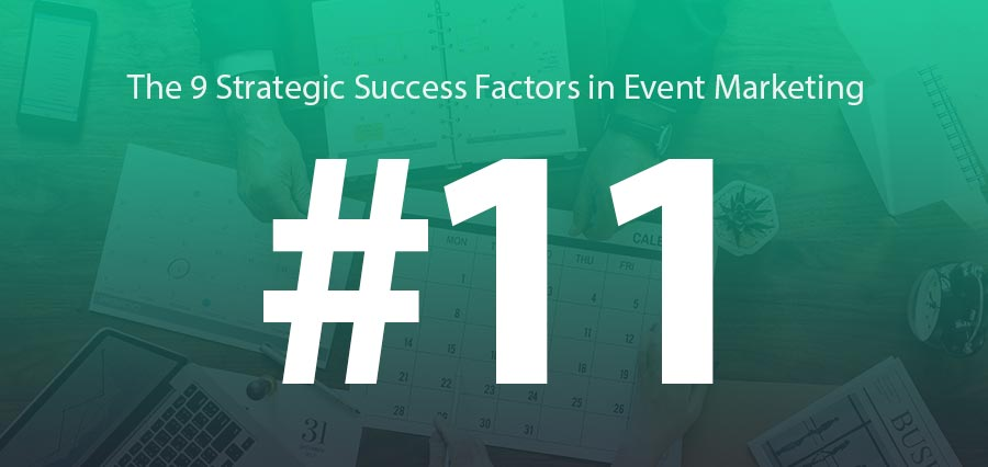 #11 | Rigorous Execution: Event Marketing Strategy Success